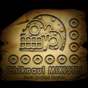ChiknauiMIKISTLI's Profile Picture