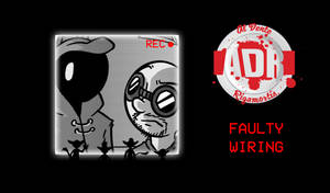 Episode 32 - Faulty Wiring by Crazon