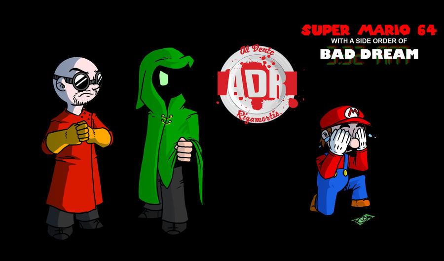 Episode 36 - Super Mario 64 and Bad Dream by Crazon