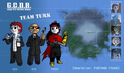 GCDB - Team Turk: Operation FOOTAGE FOUND by Crazon