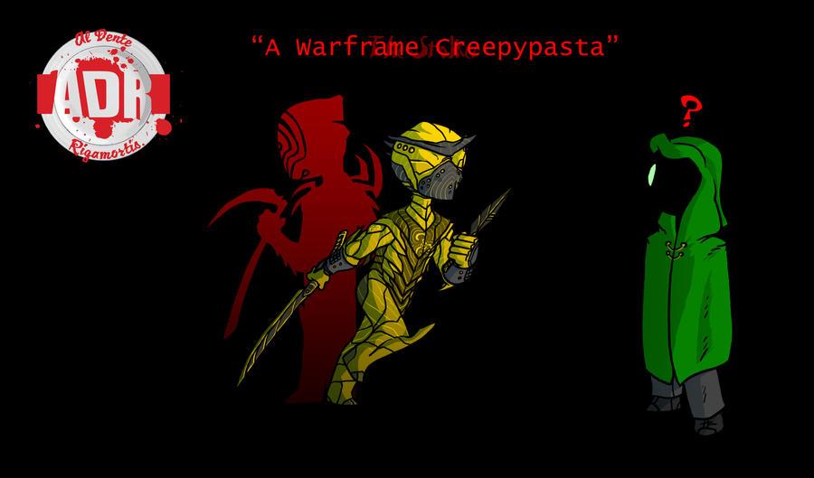Episode 109 - A Warframe Creepypasta by Crazon