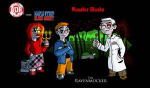 Episode 162 - Monster Stocks Ravenmocker by Crazon