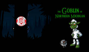Episode 172 - The Goblin of Northern Michigan