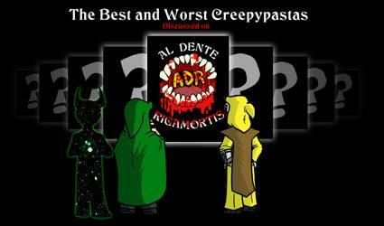 Episode 271 - Best and Worst Creepypasta