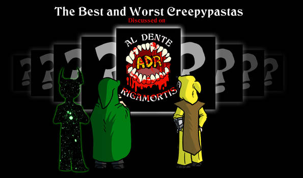 Episode 271 - Best and Worst Creepypasta