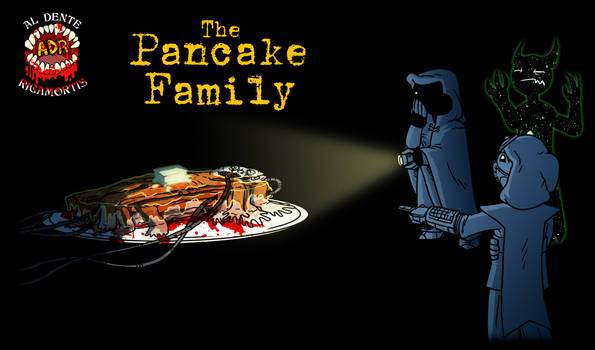 Episode 275 - The Pancake Family