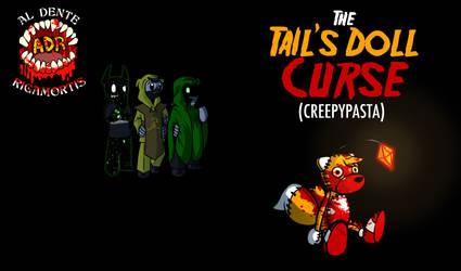 Episode 280 - The Tails Doll Curse creepypasta