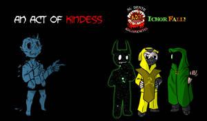 Episode 331 - Ichor Falls An Act of Kindness