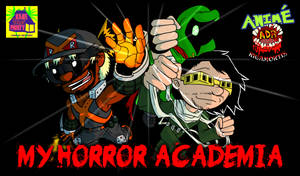 Episode 337 - Anime Rigamortis: My Horror Academia