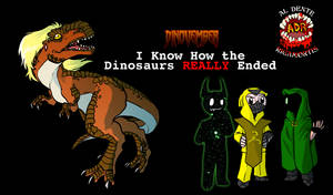 Episode 339 - I Know How the Dinosaurs REALLY End