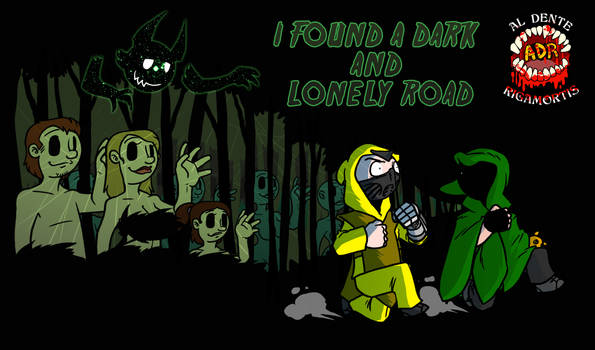Episode 355 - I Found a Dark and Lonely Road
