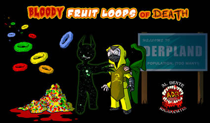 Episode 358 - Bloody Fruit Loops of Death