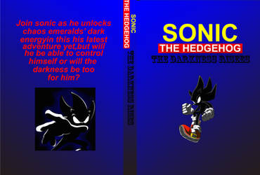 (Fan made) Sonic the Hedgehog: The Darkness Rises