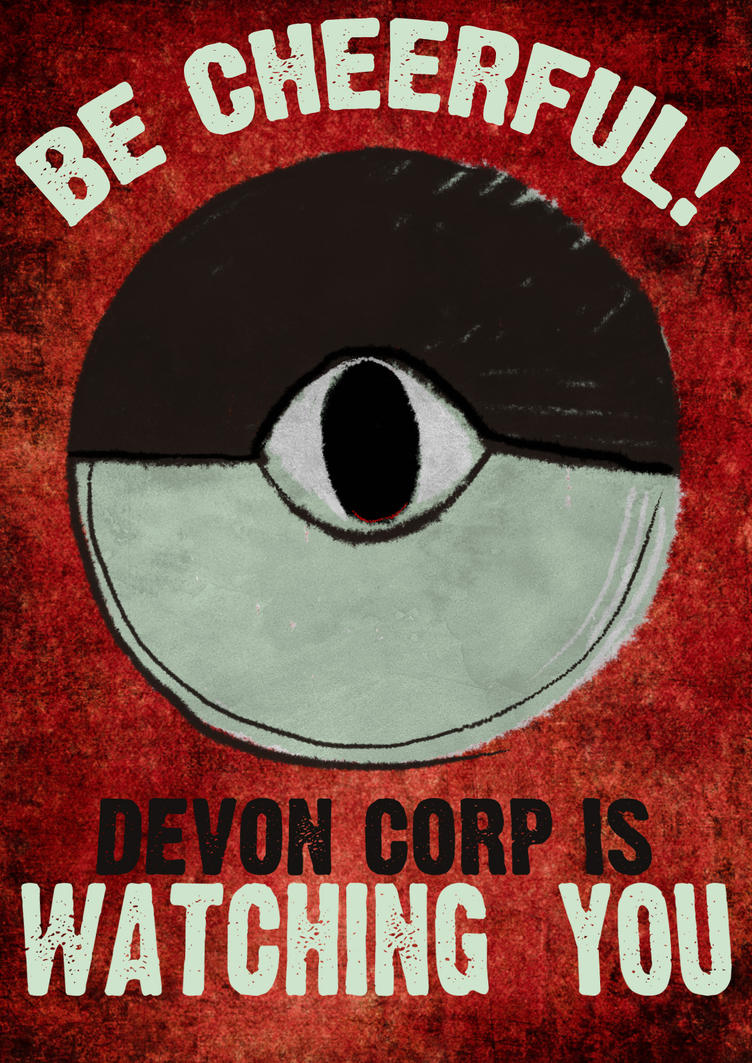 Devon Corp is Watching You by ClassyWurmple