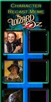 The Wizard Of Oz RECAST MEME