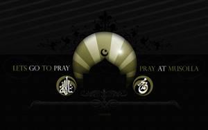 Lets Go To Pray at Musolla