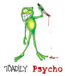 Toadily Psycho by shottsy85