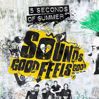5 Seconds of Summer - Sounds Good Feels Good (DLX) by ImCrawlingBackToYou