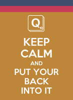 Keep calm and Put your back into it by chibilou