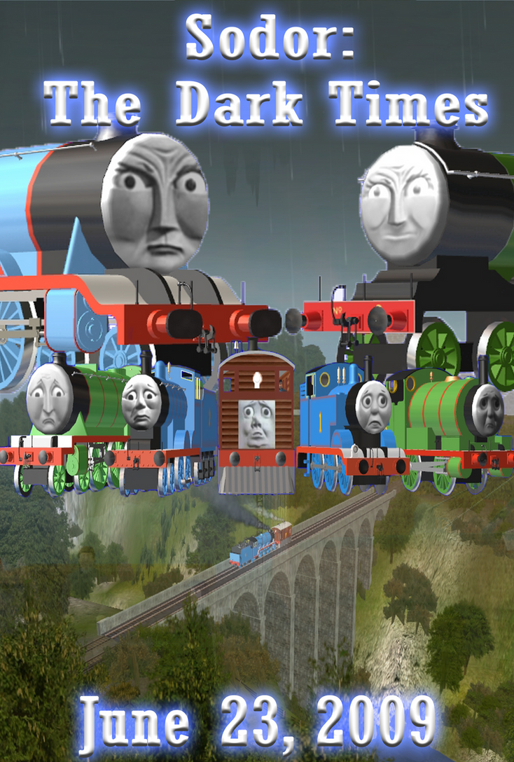 Sodor Dark Times Movie Poster By Knapford Productions On