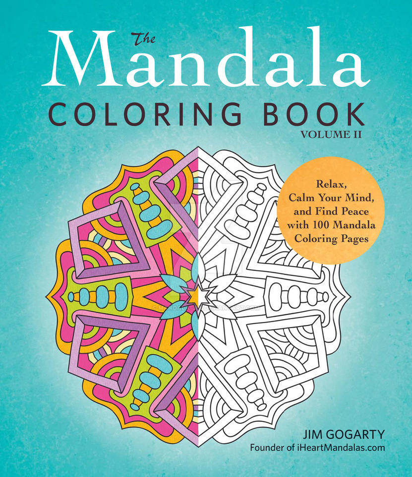 The Mandala Coloring Book Volume 2 by Mandala-Jim