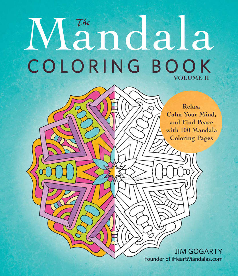 The Mandala Coloring Book Volume 2 - OUT NOW !