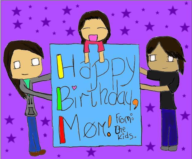 Happy Birthday Mommy ~ Happy birthday mom by magicbird on deviantart