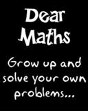 dear maths by craxyness