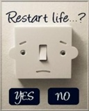 RE-start life? by craxyness