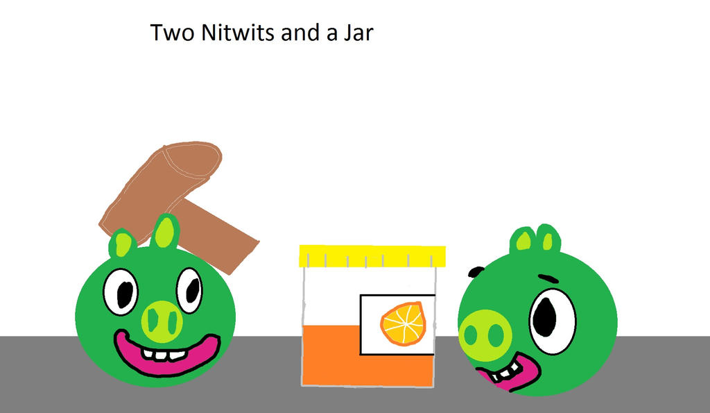 Two Nitwits and a jar by KingLeoLionheart