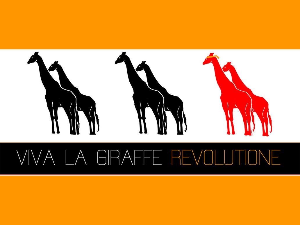 VIVA LA GIRAFFE REVOLUTIONE by ekud