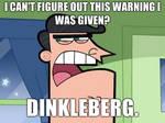 Dinkleberg....