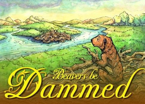 Beavers Be Dammed - Cover Art