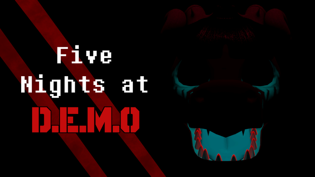 Five Nights at D.E.M.O ~ The Game! by Parsonsda