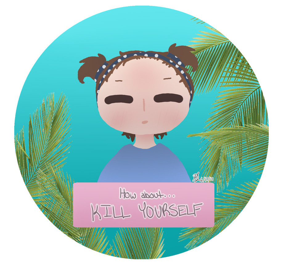Kill Yourself by Mdunl123