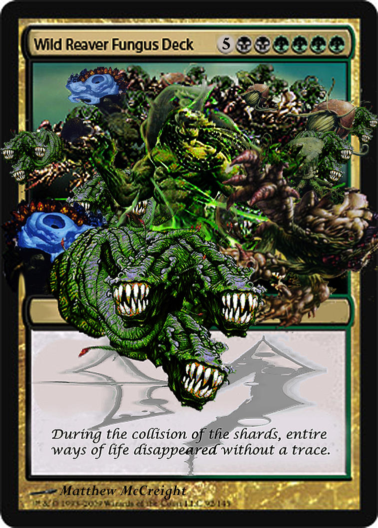 Wild Reaver Fungus Deck Card By Blood Dragun