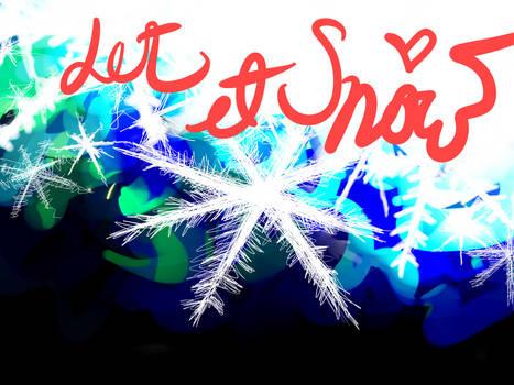 Let it snowww