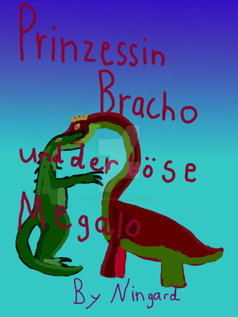Prinzessin Bracho und der Boese Megalo Bookcover by HorusGuardofRa