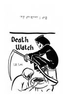 Death Watch by LB-Lee