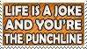 Life is a Joke Stamp by dehydromon