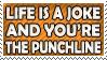 Life is a Joke Stamp by dehydromon