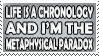 Life is a Chronology Stamp by dehydromon