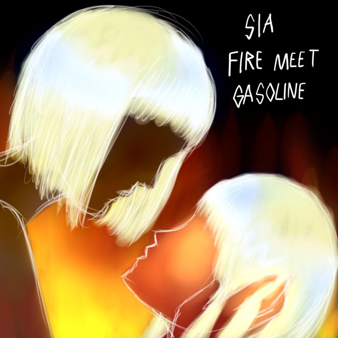 sia fire meet gasoline