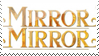 Mirror Mirror by clio-mokona