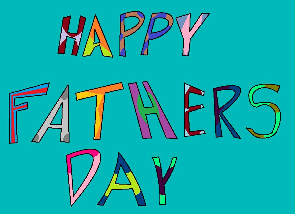 Happy Fathers Day by thecrazyworldofjack
