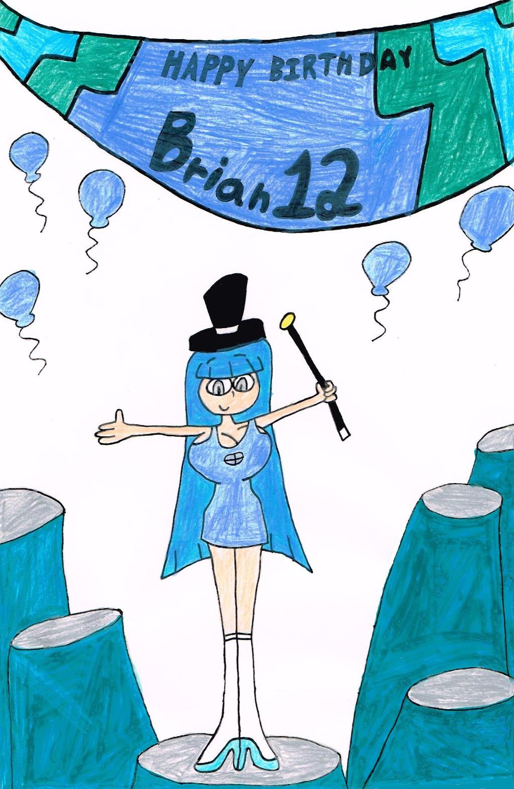 Happy Birthday Brian12 (Color) by thecrazyworldofjack