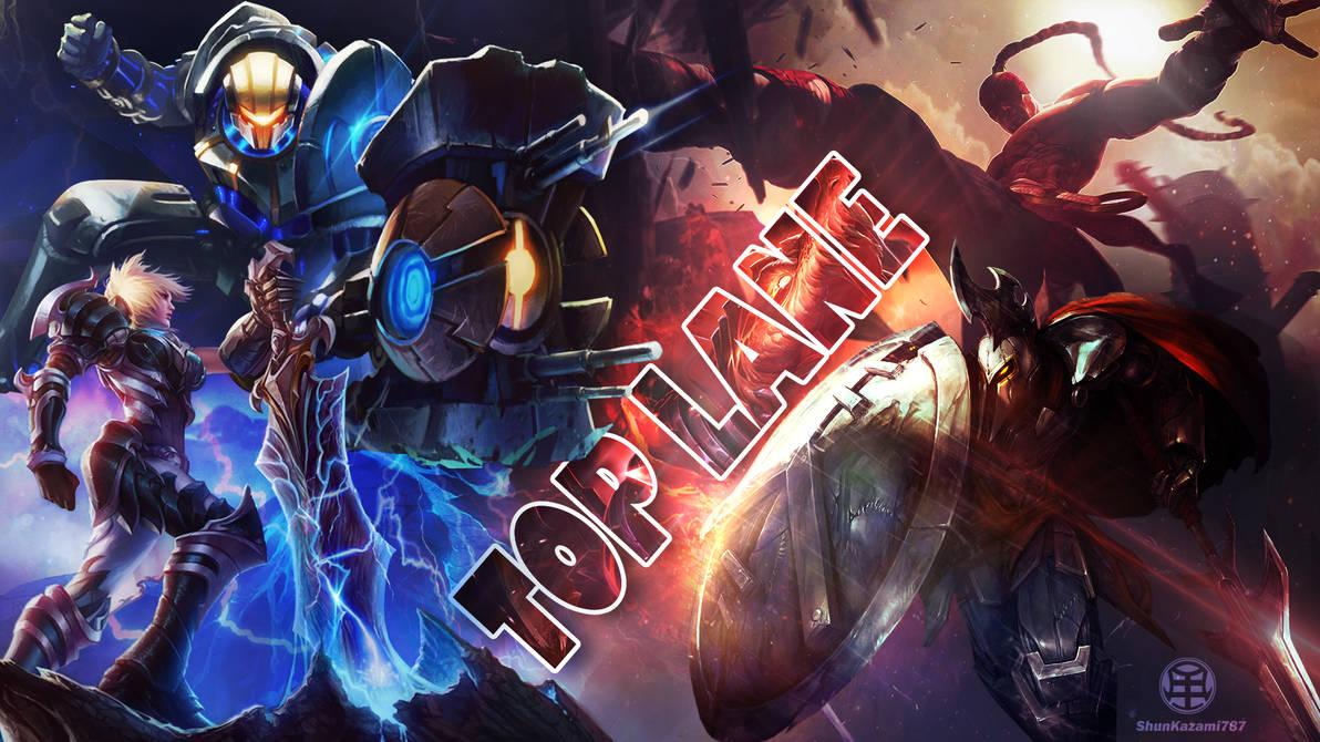TOP LANE - League of Legends WALL by ShunKazami787 on DeviantArt