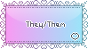 I use They/Them pronouns Stamp by faetherflight