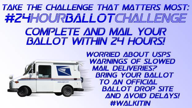 24 Hour Ballot Challenge