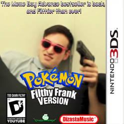 Pokemon: Filthy Frank Version (3DS Port) by KingpinOfMemes